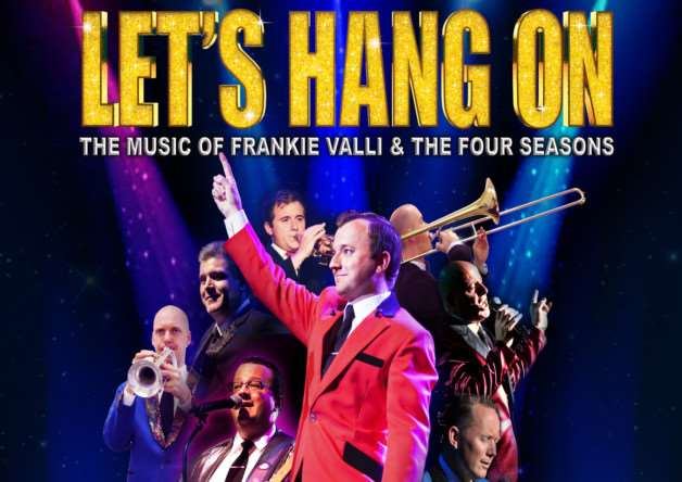 Frankie Valli Let's Hang On Musical