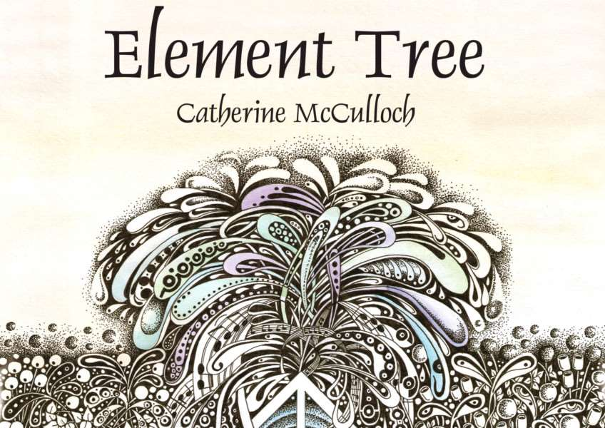 Element Tree, by Catherine McCulloch.